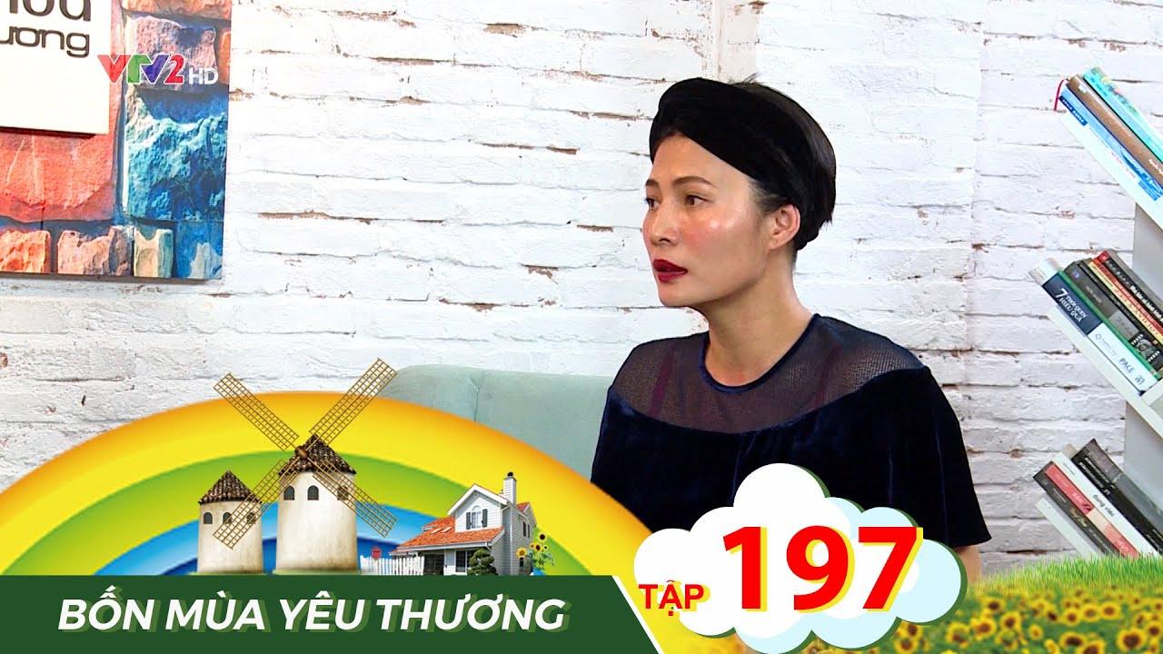 Bốn mùa yêu thương tập 197 – Nhà thiết kế Li Lam: Sống vì mình chứ đừng vì ai khác